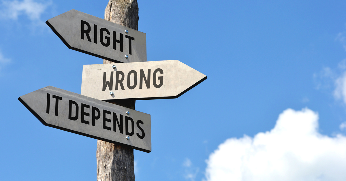 """Right, wrong, it depends"""" - wooden signpost, cloudy sky"""